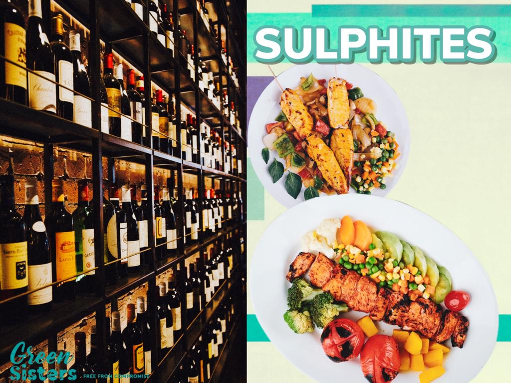 Sulphites are in wines, beers, vegetables, and even meat products.